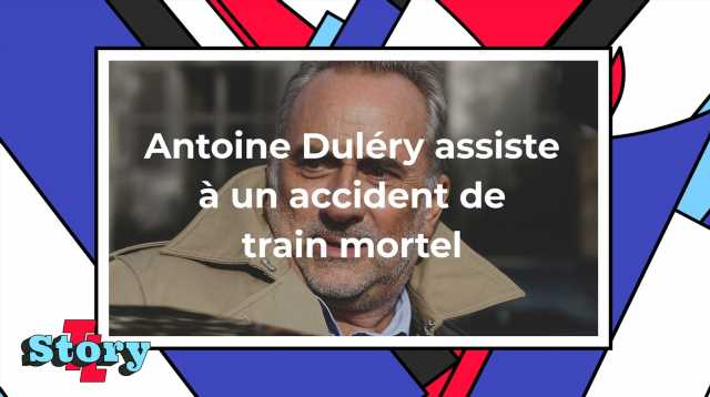 Antoine Duléry a été témoin d'un accident de train mortel