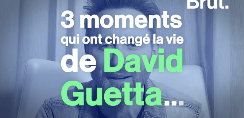 VIDEO. Les moments qui ont changé la vie de David Guetta