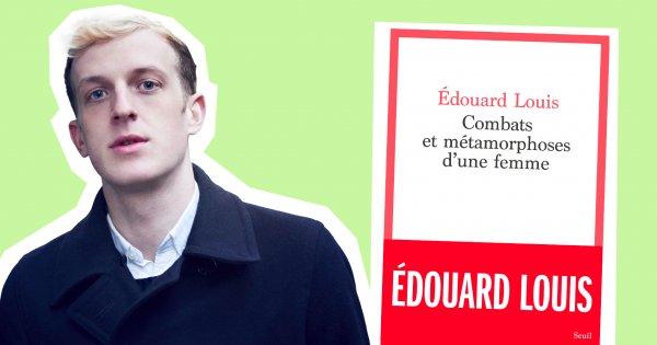 """Edouard Louis: """"En tant que fils, j'ai moi-même participé à l'oppression de ma mère"""""""