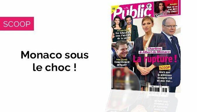 Magazine Public – Charlène et Albert de Monaco: La rupture!